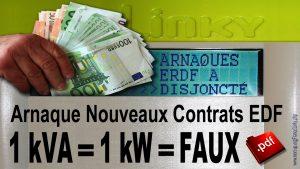 Arnaque Nouveaux Contrats EDF 1 kVA = 1 kW = FAUX